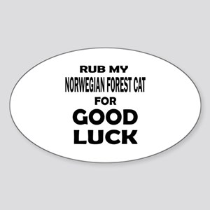 Rub my Norwegian Forest Cat for goo Sticker (Oval)