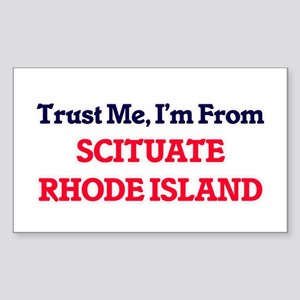 Trust Me, I'm from Scituate Rhode Island Sticker
