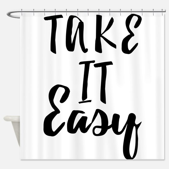 Take it Easy Shower Curtain
