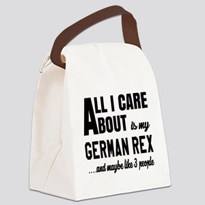 All I care about is my German Rex Canvas Lunch Bag