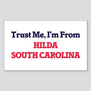 Trust Me, I'm from Hilda South Carolina Sticker