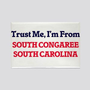 Trust Me, I'm from South Congaree South Ca Magnets