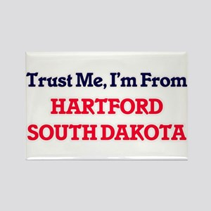 Trust Me, I'm from Hartford South Dakota Magnets