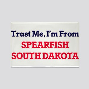Trust Me, I'm from Spearfish South Dakota Magnets