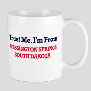Trust Me, I'm from Wessington Springs South D Mugs