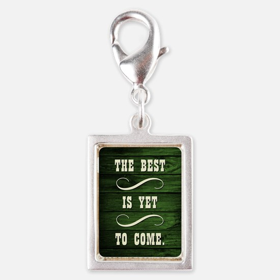 THE BEST IS YET... Charms