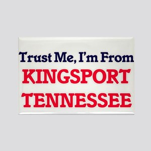 Trust Me, I'm from Kingsport Tennessee Magnets