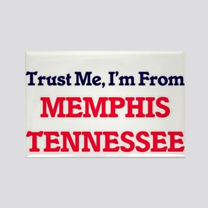 Trust Me, I'm from Memphis Tennessee Magnets