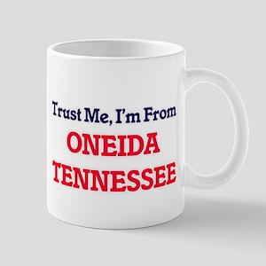 Trust Me, I'm from Oneida Tennessee Mugs