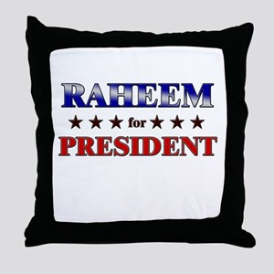 RAHEEM for president Throw Pillow