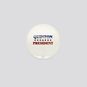 QUINTON for president Mini Button