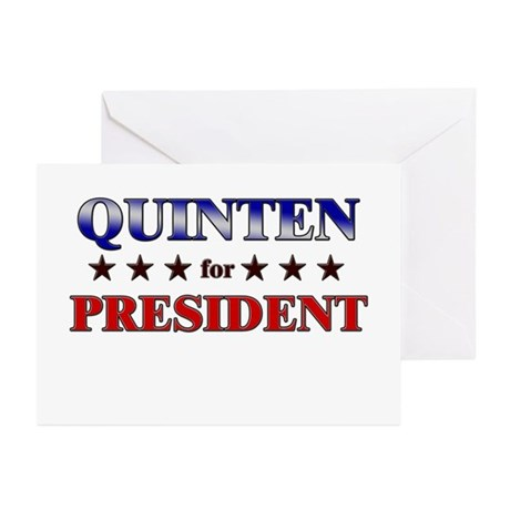 QUINTEN for president Greeting Cards (Pk of 10)