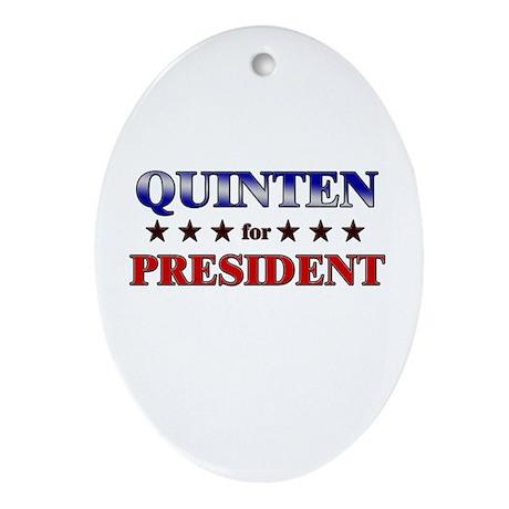 QUINTEN for president Oval Ornament