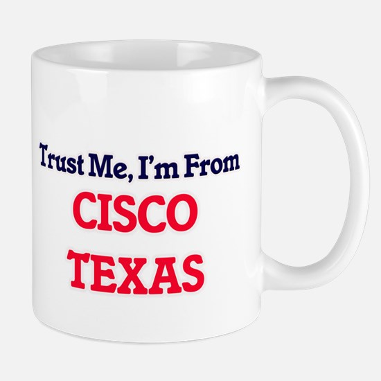 Trust Me, I'm from Cisco Texas Mugs