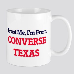 Trust Me, I'm from Converse Texas Mugs