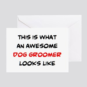 awesome dog groomer Greeting Card