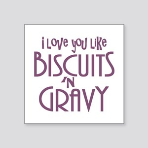 Biscuits and Gravy Sticker