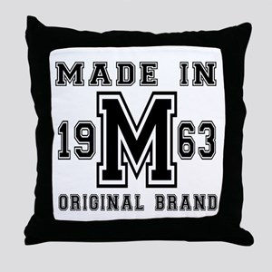 Made In 1963 Original Brand Birthday Throw Pillow