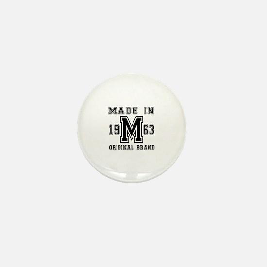Made In 1963 Original Brand Birthday D Mini Button