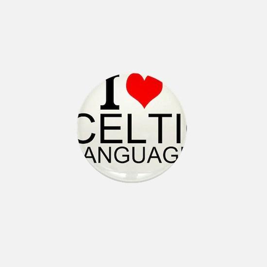 I Love Celtic Languages Mini Button