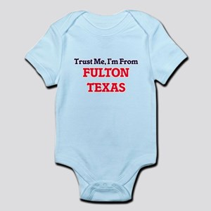 Trust Me, I'm from Fulton Texas Body Suit
