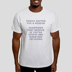 Things Happen Light T-Shirt