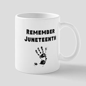 Remember Juneteenth Mugs