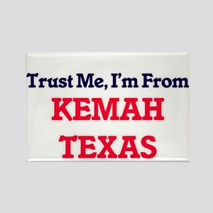 Trust Me, I'm from Kemah Texas Magnets