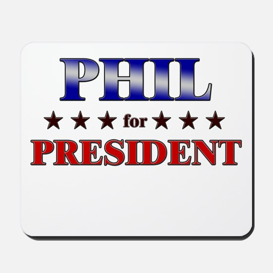 PHIL for president Mousepad