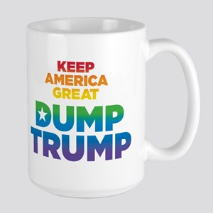 Keep America Great DUMP TRUMP Mugs