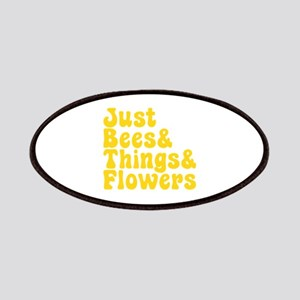Just Bees & Things & Flowers Patch