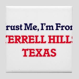Trust Me, I'm from Terrell Hills Texa Tile Coaster