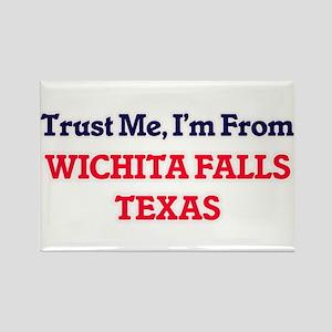 Trust Me, I'm from Wichita Falls Texas Magnets