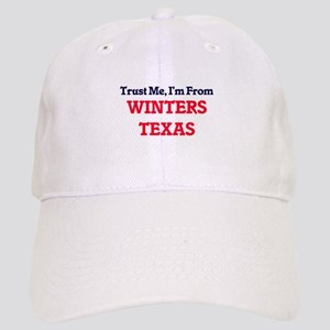 Trust Me, I'm from Winters Texas Cap