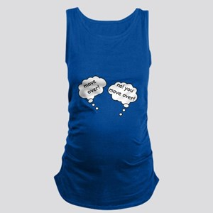 MOVE OVER NO YOU MOVE OVER FUNNY TWINS Maternity T