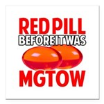 MGTOW RED PILL Square Car Magnet 3