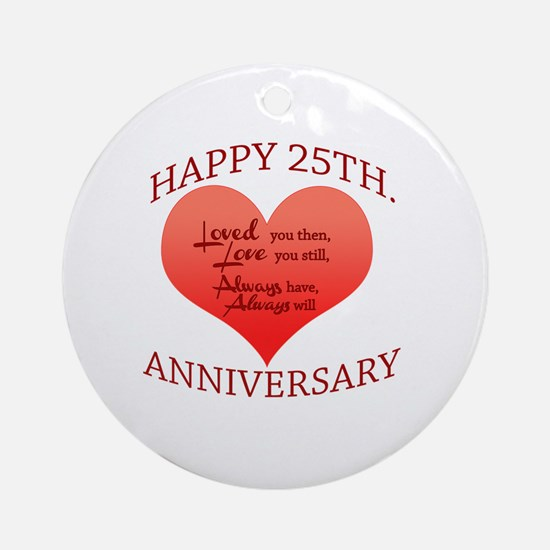 Cute Happy 25th anniversary Round Ornament