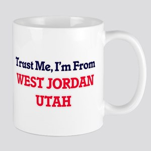 Trust Me, I'm from West Jordan Utah Mugs