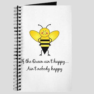 If The Queen Ain't Happy Journal