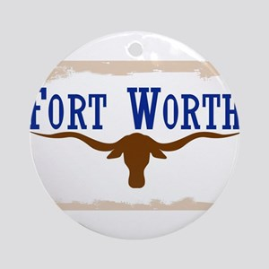 Flag of Fort Worth Round Ornament