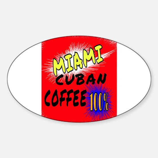 MIAMI CUBAN COFFEE 100% Decal