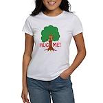 Earth Day : Tree Hugger, Hug me! Women's T-Shirt