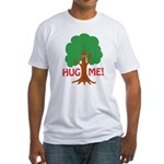 Earth Day : Tree Hugger, Hug me! Fitted T-Shirt