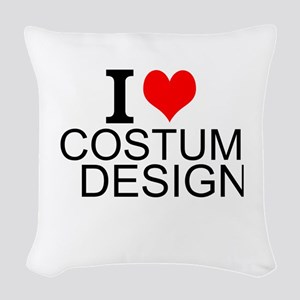 I Love Costume Design Woven Throw Pillow