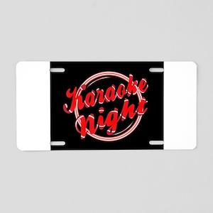 Karaoke Night Florescent Li Aluminum License Plate