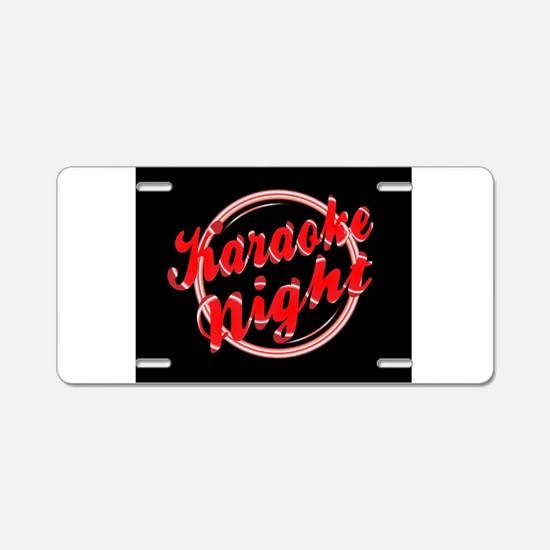 Karaoke Night Florescent Li Aluminum License Plate