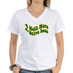Earth Day : Walk more, Drive less Women's V-Neck T