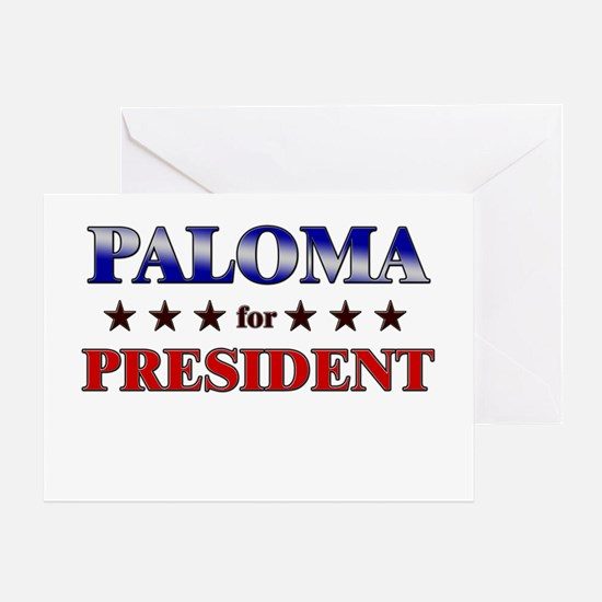 PALOMA for president Greeting Card