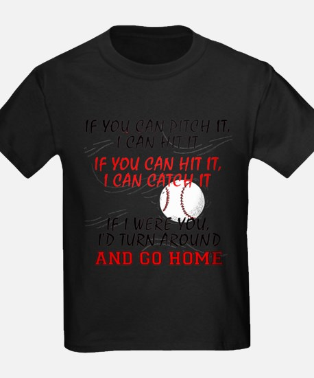 If You Can Pitch It... T-Shirt