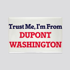 Trust Me, I'm from Dupont Washington Magnets
